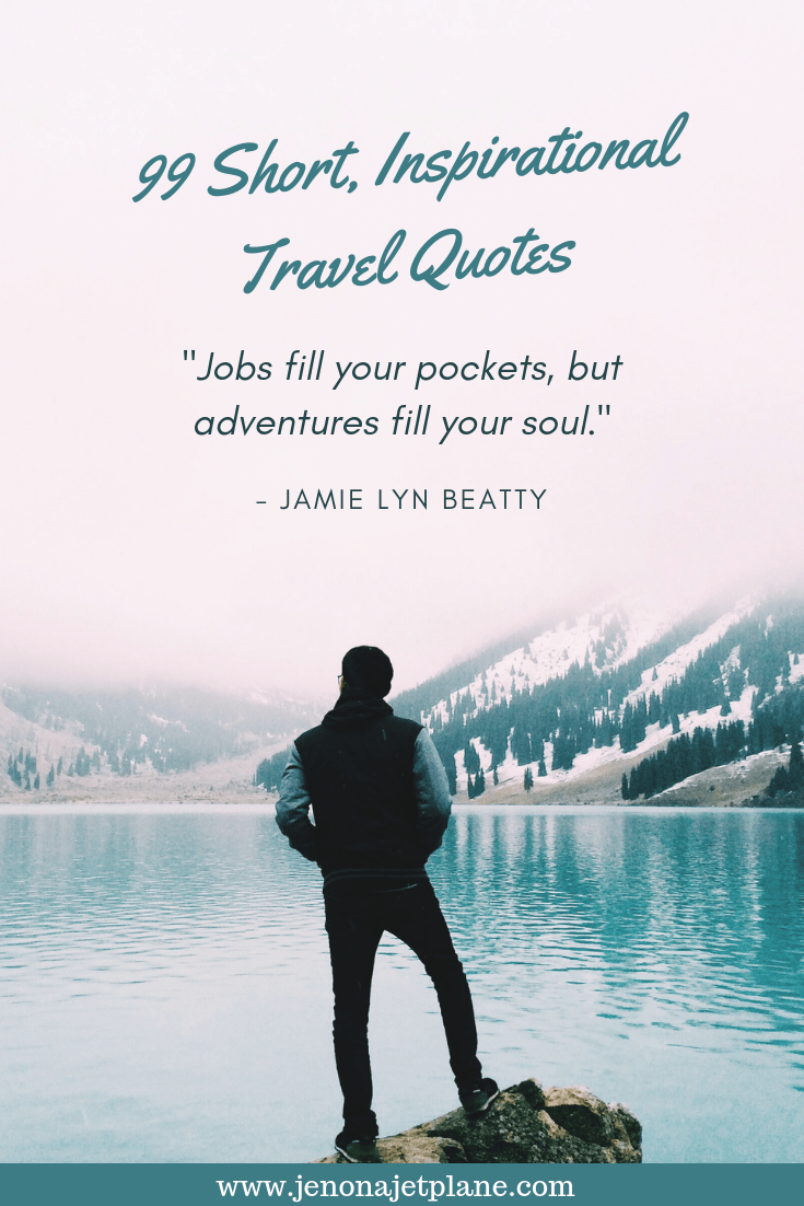 Looking for some travel inspiration? These short quotes are sure to spark your wanderlust and have you booking your next adventure in no time! Save to your travel board. #travelquotes #travelinspiration #inspirationalquotes #wanderlust #travellgoals