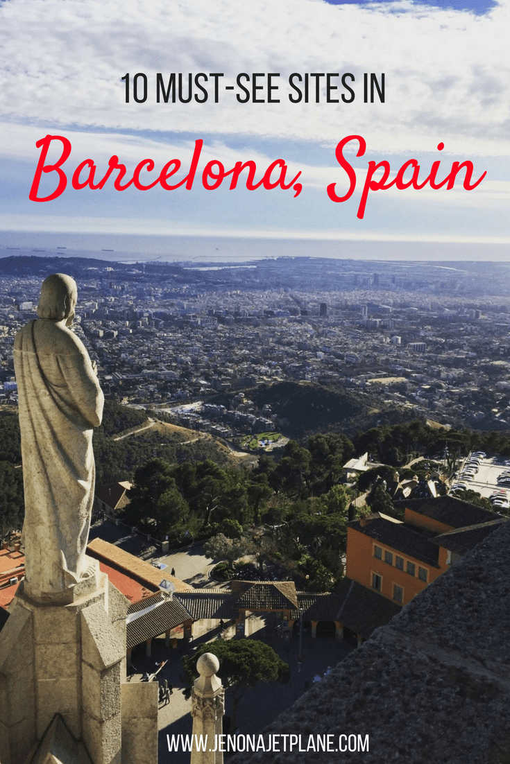 10 must-see sites while visiting Barcelona, Spain!