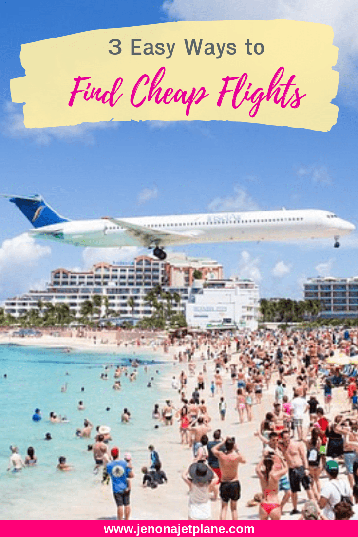 Want to find the best flight deals? These 3 easy, foolproof strategies will get you anywhere in the world for less, guaranteed! #cheapflights #budgettravel #travelonabudget #travelhacking #traveltips