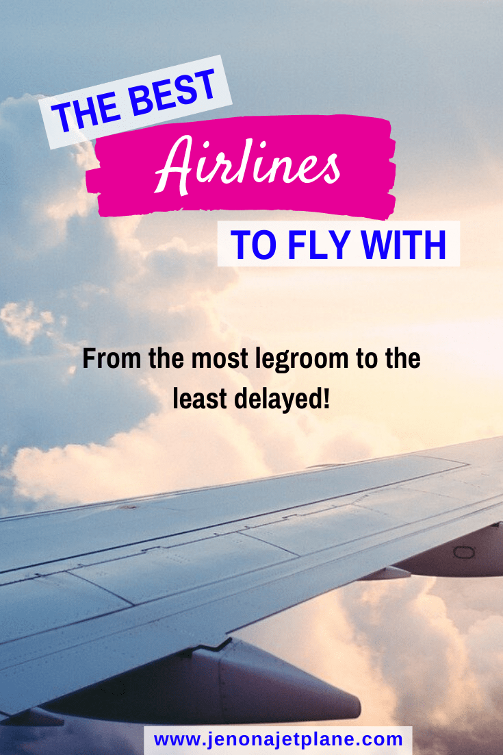 From the most legroom in coach to airlines with the best baggage policies, these are the airlines you should fly with depending on your priorities. #airlines #traveltips #bestairlines #airtravel #flyingtips