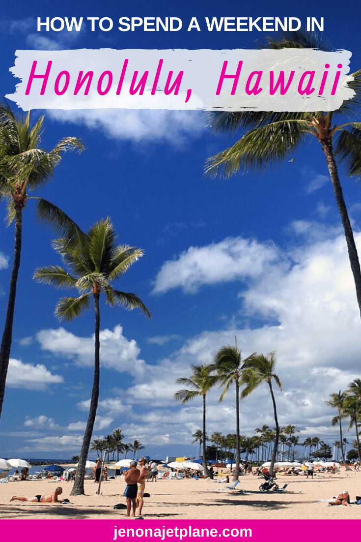 Weekend in Honolulu