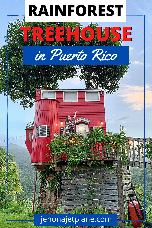 El Yunque View Treehouse in Puerto Rico