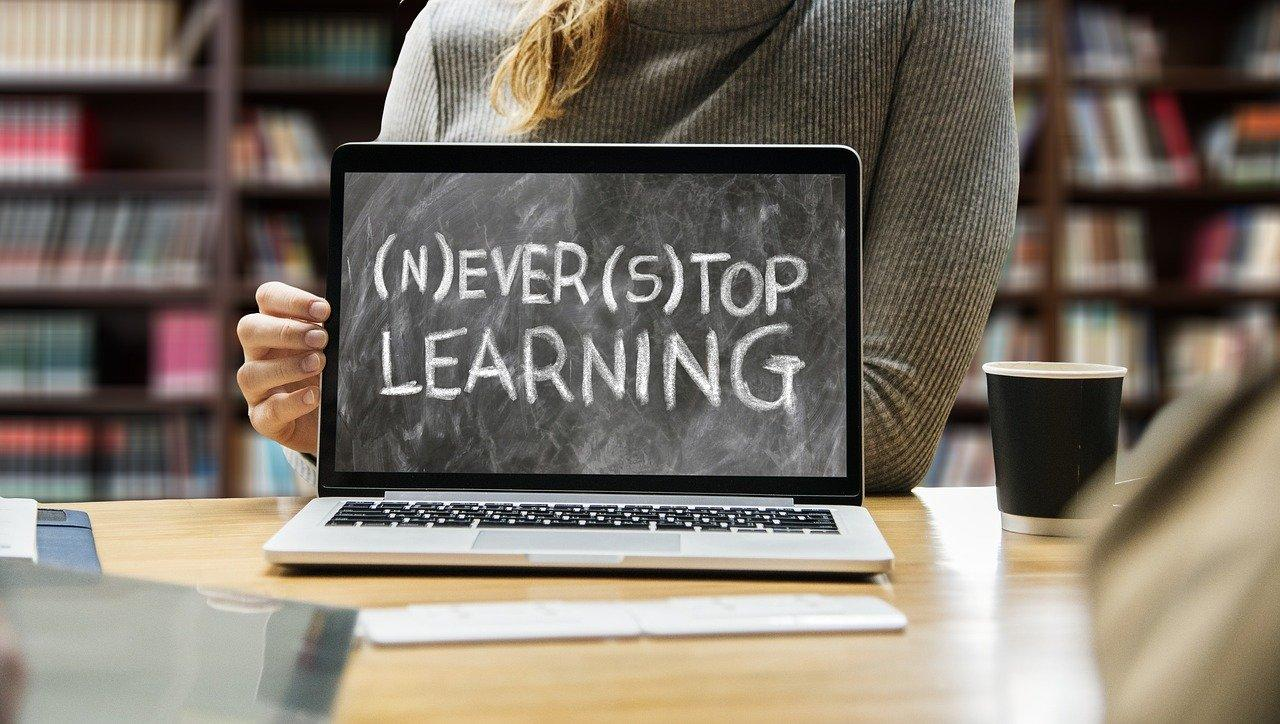 "Screen that says ""never stop learning"""